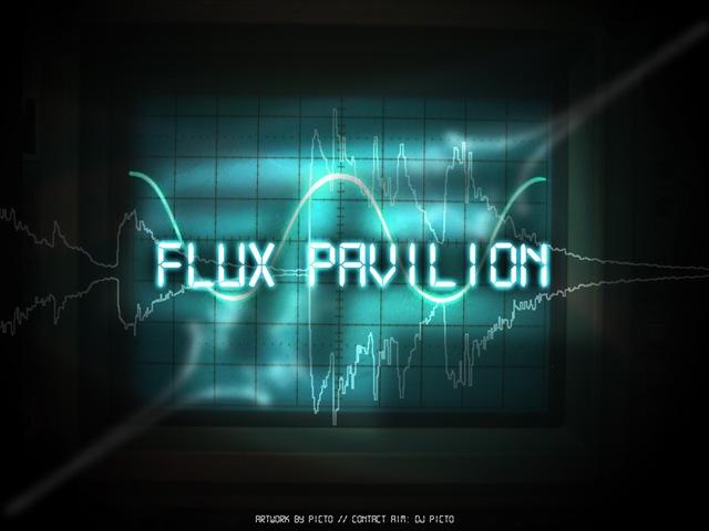 Do Or Die Flux Pavilion DO OR DIE FLUX PAVILIO...